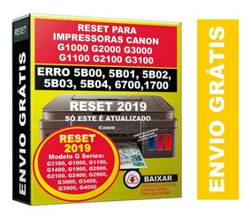 Reset Multifuncional Canon G3100 Erro 5b00 5bo2 Atualizado
