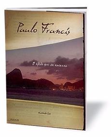 Livro Paulo Francis - O Afeto Que Se Encerra - Memórias 2007