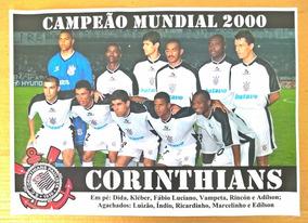 Poster Do Corinthians - Campeão Mundial 2000