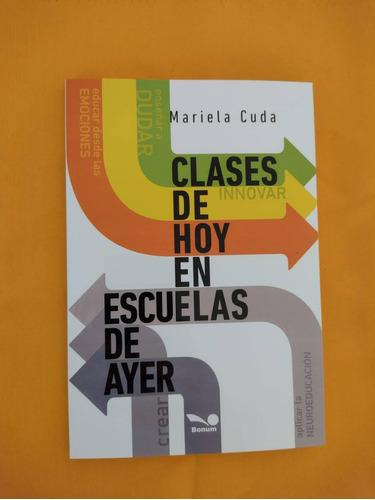 Imagen 1 de 1 de Clases De Hoy En Escuelas De Ayer