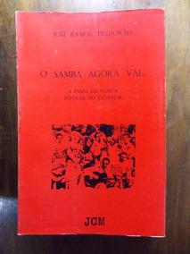 Livro O Samba Do Agora Vai
