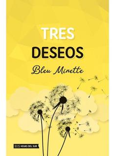 Tres Deseos - Bleu Minette