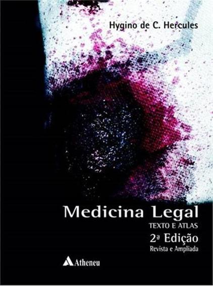 Medicina Legal - Texto E Atlas - 2ª Ed