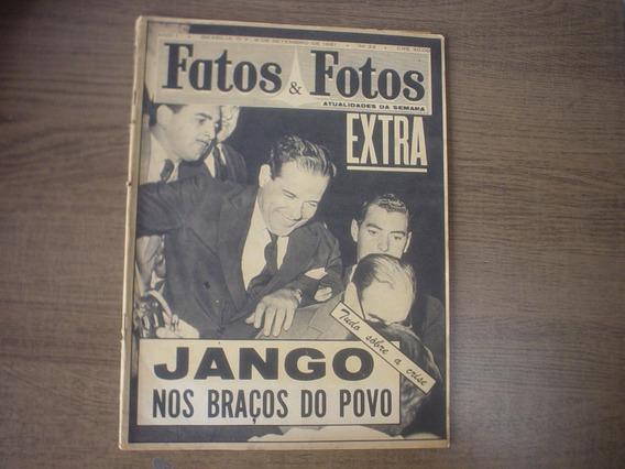 Revista Antiga Rara Jango Nos Braços Povo 1961 Fatos E Fotos
