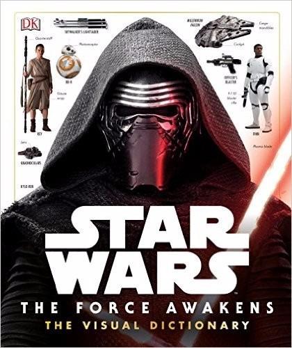 Star Wars: The Force Awakens Visual Dictionary *full