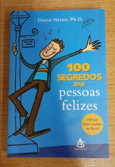 100 Segredos Das Pessoas Felizes - David Niven / Sextante