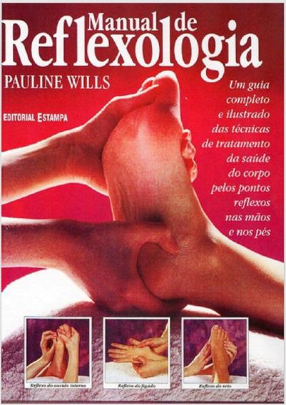 Manual De Reflexologia - Pauline Wills