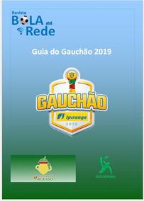 Guia Digital Bola Na Rede Gauchão 2019 Como Goool