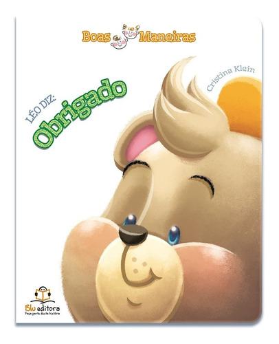 Livro Infantil Boas Maneiras Léo Diz Obrigado