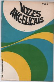 3089 Partitura - Vozes Angelicais Vol. 2 - Joan Sutton