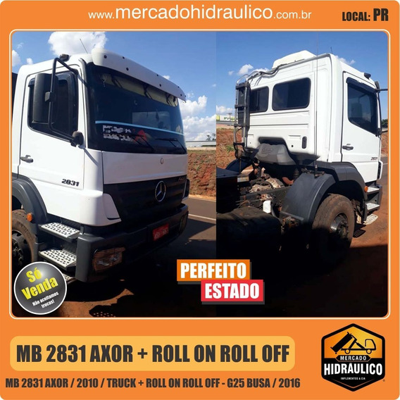Mb 2831 Axor / 2010 - Roll On Roll Off G25 Busa / 2016