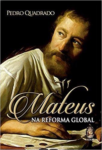 Mateus Na Reforma Global 9788537010471