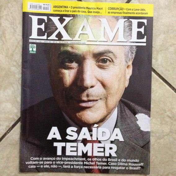 Revista Exame 1110 30/3/2016 A Saída Michel Temer Brasil