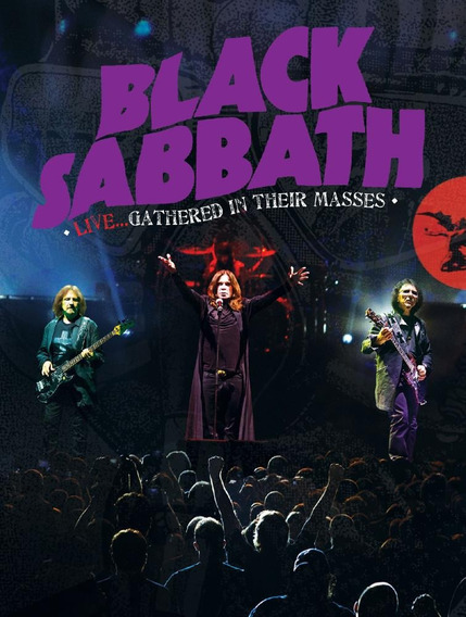 Black Sabbath Live... Gathered In Their Masses - Dvd