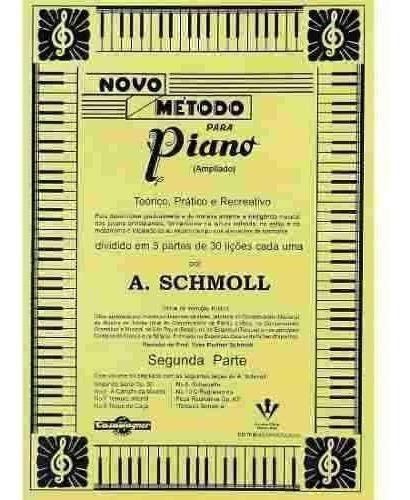 Método Para Piano Por A. Schmoll 2ª Parte
