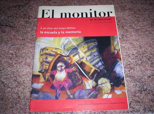 Revista El Monitor La Escuela Y La Memoria 30 Años Del Golpe