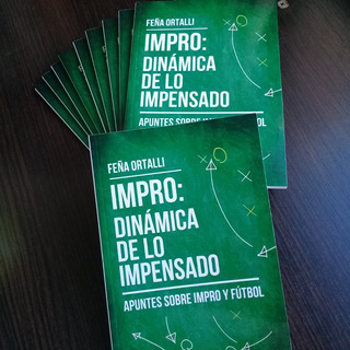 Impro: Dinámica De Lo Impensado De Feña Ortalli. Teatro