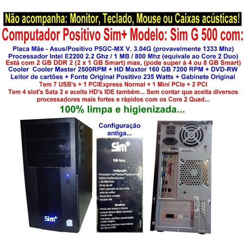 Computador Positivo Sim+ E2200 Leia Informações Nas Fotos!