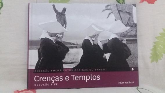 Crenças E Templos - Coleção Folha Fotos Antigas Do Brasil 5