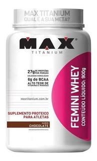 Femini Whey (900g) - Max Titanium - Promoção