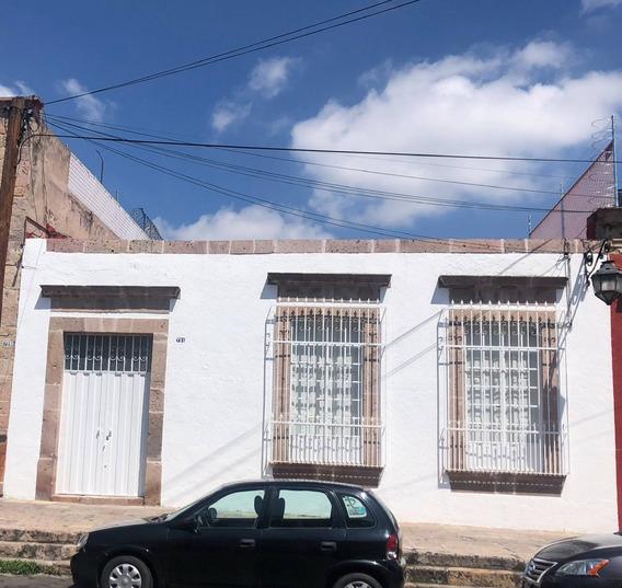 En Venta Casa De Una Planta Centro Historico