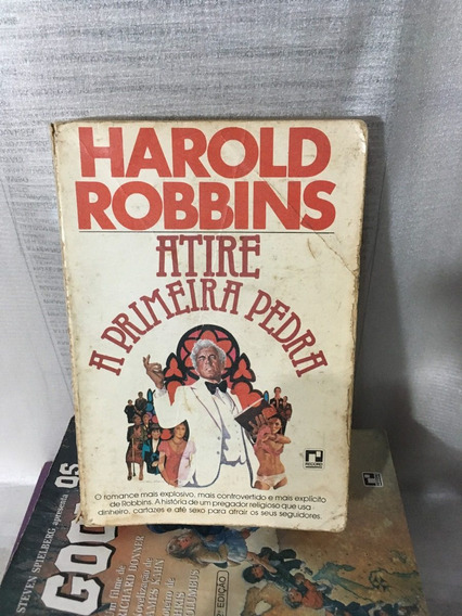 Livro Atire A Primeira Pedra - Harold Robbin