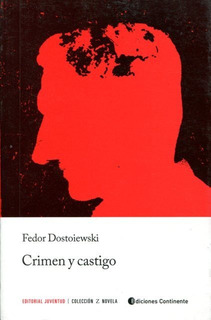 Crimen Y Castigo, Fedor Dostoiewski, Juventud