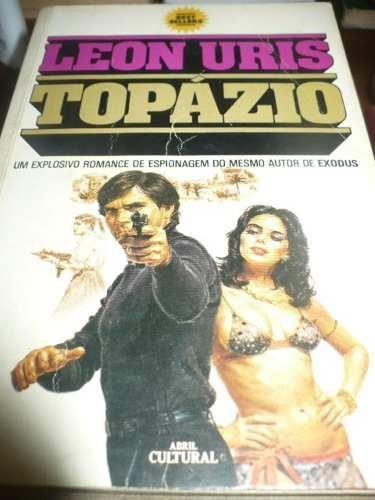 Livro Topázio - Romance De Leon Uris