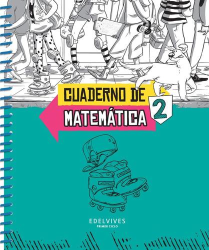 Sobre Ruedas - Cuaderno De Matemática 2