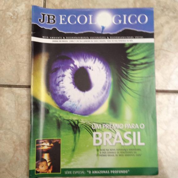 Revista Jb Ecológico 84 1/2009 Série Amazônia Profunda