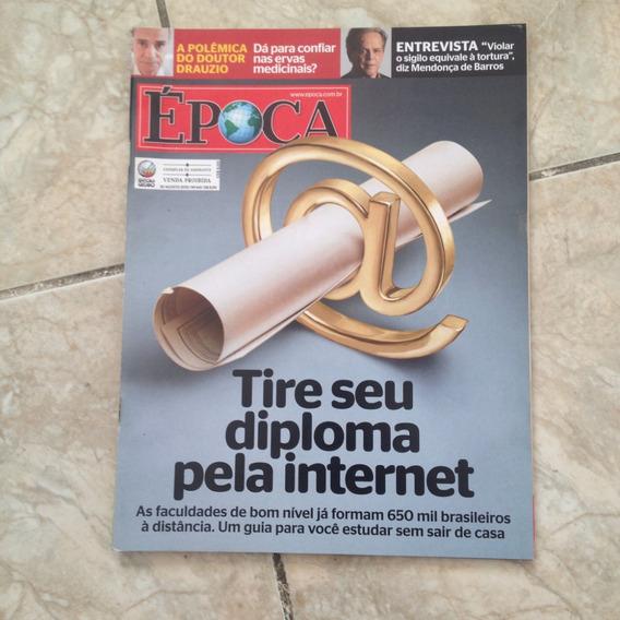 Revista Época 641 30/08/2010 Diploma Pela Internet Drauzio V