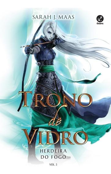 Trono De Vidro - Herdeira Do Fogo - Vol. 3