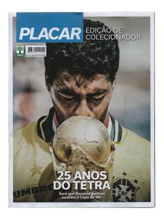 Revista Placar #1454 25 Anos Do Tetra Agosto-2019