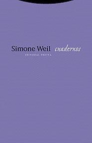 Cuadernos, Simone Weil, Trotta