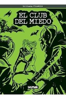 El Club Del Miedo - Liliana Cinetto