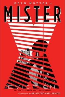 Mister X: Eviction