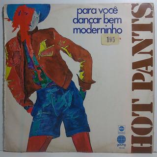Hot Pants Para Você Dançar Bem Moderninho 1971 Lp Cherokee