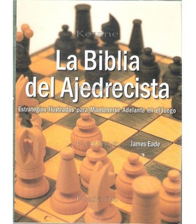 La Biblia Del Ajedrecista Estrategias De Ajedrez Libro Nuevo