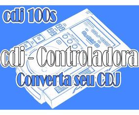 Cdj 100s - Converta Seu Cdj Em Controladora Midi Usb