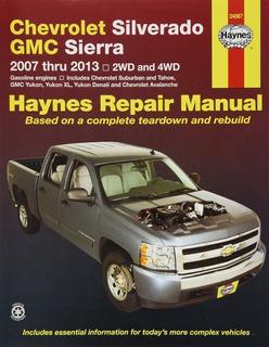 Manual Haynes Chevrolet Silverado Gm Sierra Avalanche