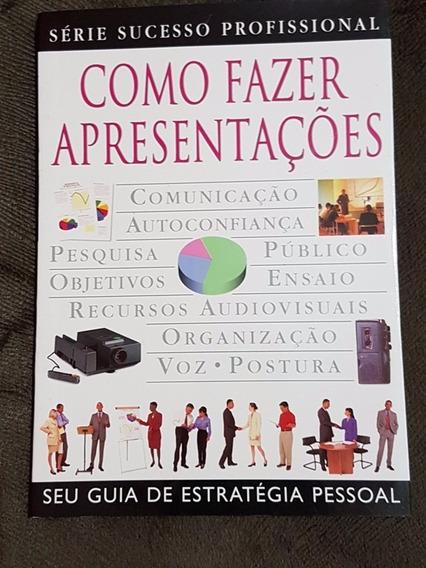 Livro Como Fazer Apresentações - Série Sucesso Profissional