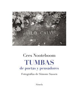 Tumbas De Poetas Y Pensadores - Cees Nooteboom