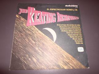 John Keating Incorporated - El Espectacular Sonido De * Lp