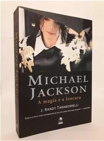 Livro Michael Jackson A Magia E A Loucura