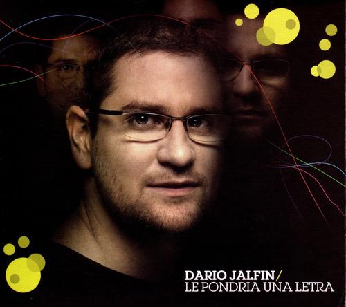 Darío Jalfin - Le Pondría Una Letra - Cd