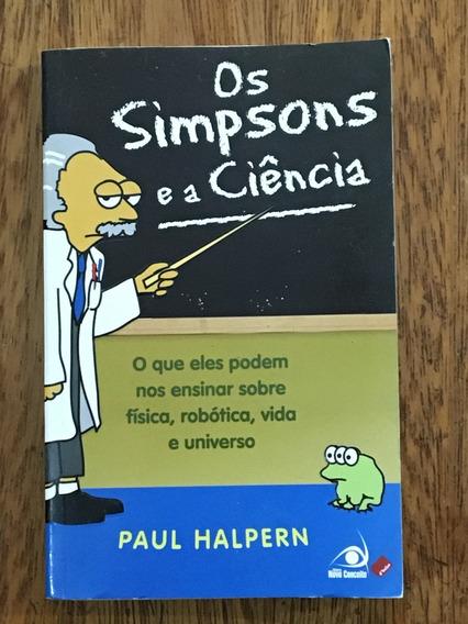 Livro Os Simpsons E A Ciência - Paul Halpern
