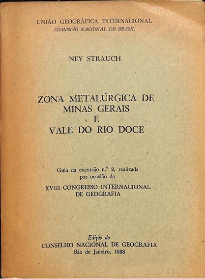 Ney Strauch - Zonas Metalúrgicas De Minas Gerais E Vale Do R