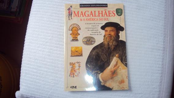 Magalhães & A América Do Sul - Grandes Exploradores