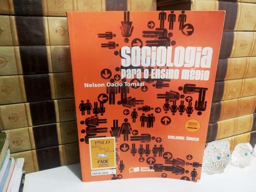 Sociologia Para O Ensino Médio Volume Único  Livro Como Novo