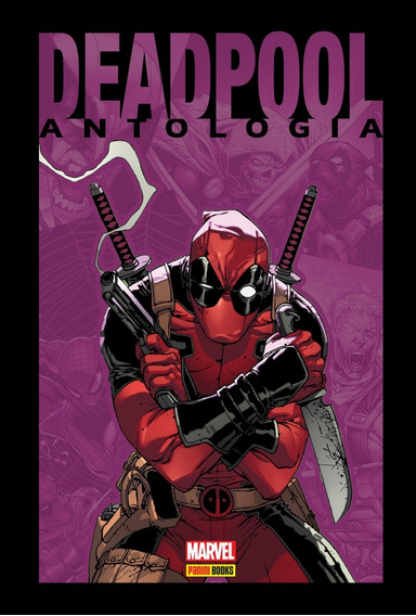 Hq - Deadpool: Antologia - Capa Dura